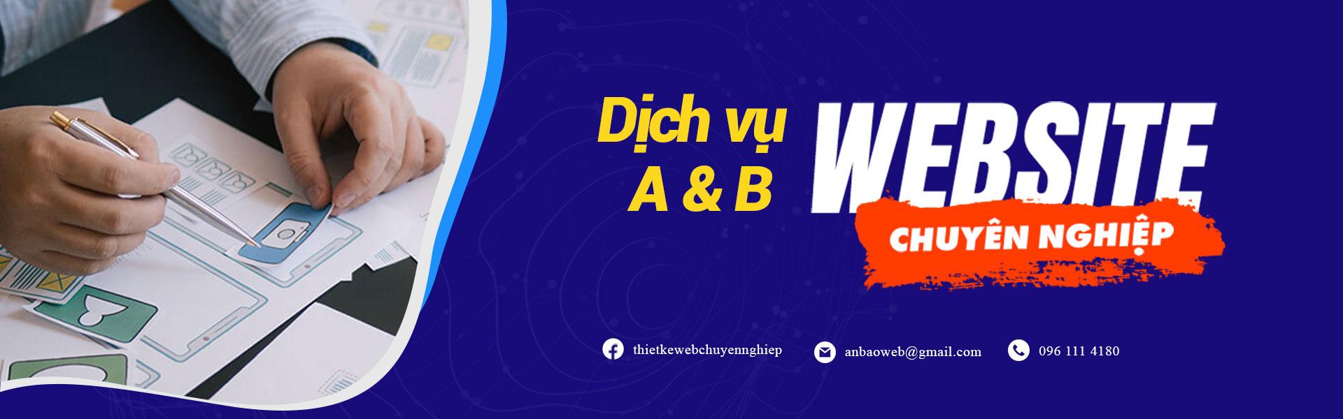 Dịch vụ Website chuyên nghiệp A&B Việt Nam